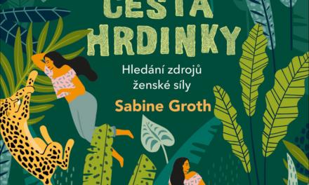 Cesta hrdinky – recenze knihy